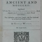 George Wither, A Collection of Emblemes, Ancient and Moderne (1634-5)