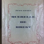 A wonderful copy of Genet's Querelle of Brest popped out of a box.